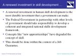 a renewed investment in skill development