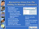 revmetrics gives you the ability to manage customers
