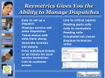 revmetrics gives you the ability to manage dispatches