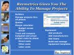 revmetrics gives you the ability to manage projects