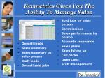 revmetrics gives you the ability to manage sales