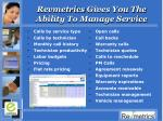 revmetrics gives you the ability to manage service