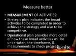 measure b etter