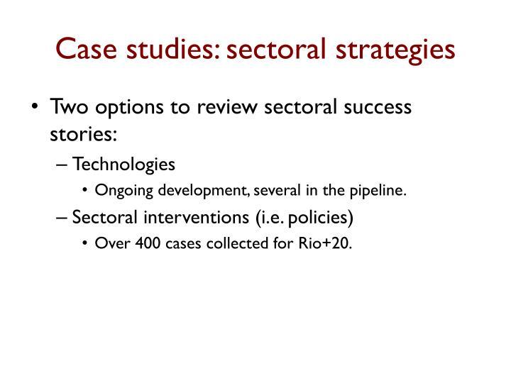 Case studies: sectoral strategies