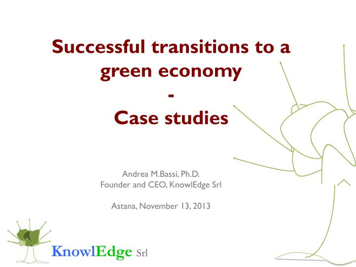 Successful transitions to a green economy case studies
