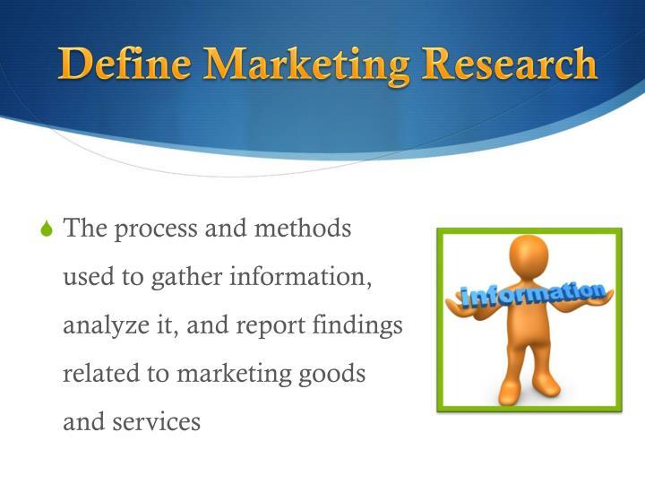Define marketing research