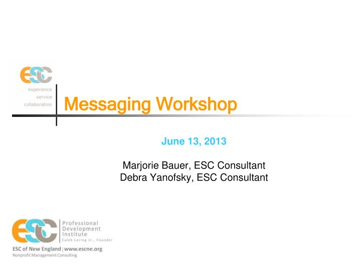 messaging workshop n.
