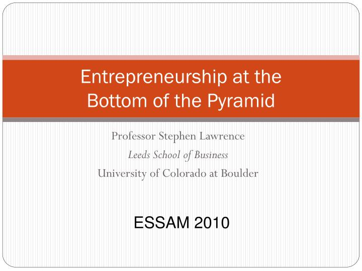 entrepreneurship at the bottom of the pyramid n.