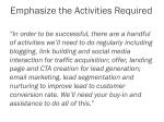 emphasize the activities required