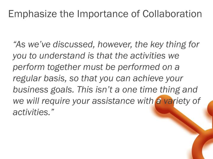 Emphasize the Importance of Collaboration