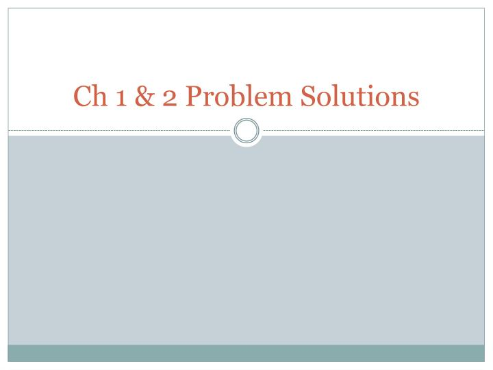 ch 1 2 problem solutions n.