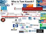 who is tom kosnik