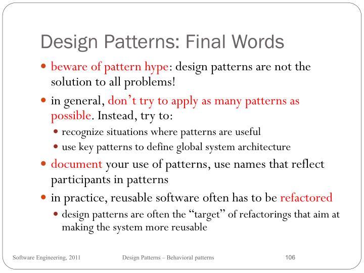 Design Patterns: Final Words