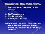 strategy 2 mass video traffic3
