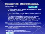 strategy 3 micro blogging