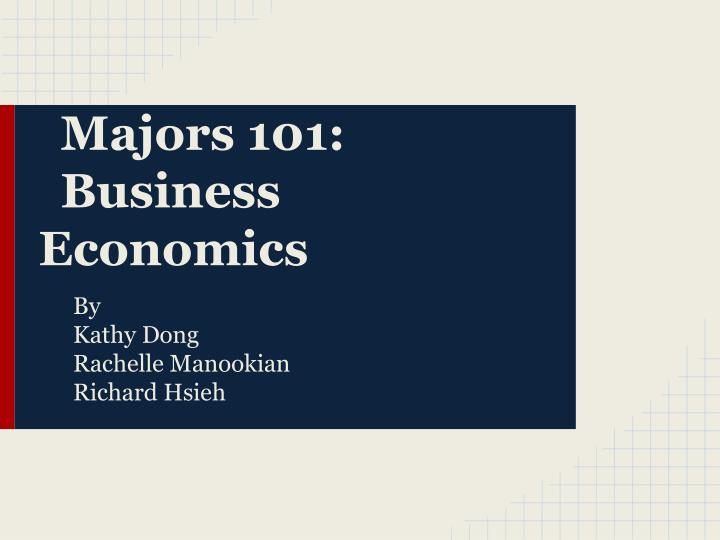 majors 101 business economics n.