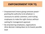 empowerment for tq