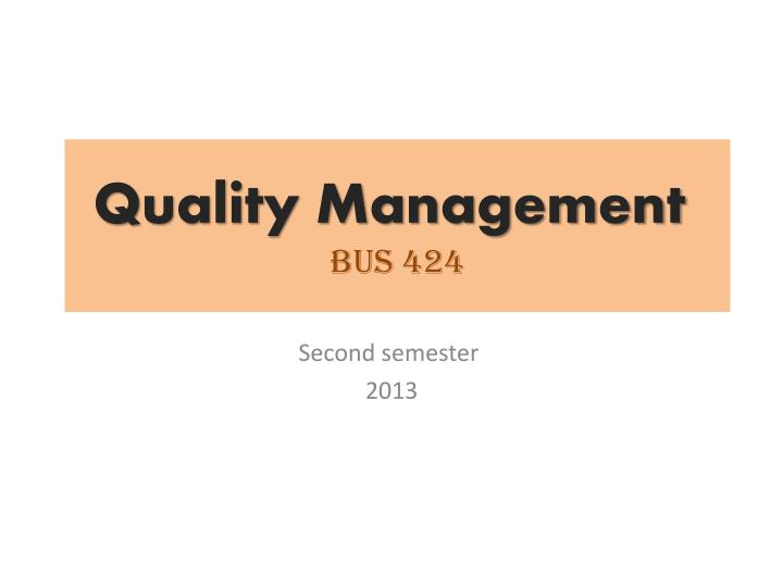 quality management bus 424 n.
