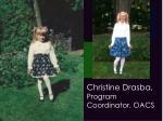 christine drasba program coordinator oacs