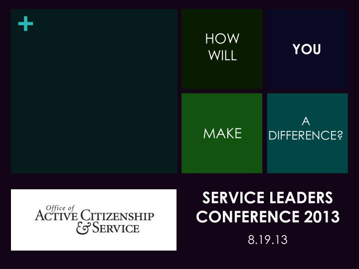 service leaders conference 2013 n.