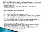 ag nsw vbrewery employees union