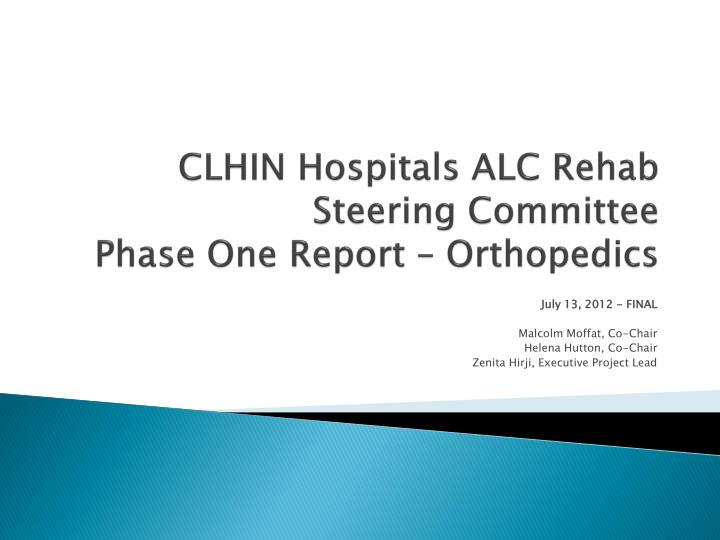clhin hospitals alc rehab steering committee phase one report orthopedics n.