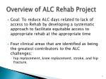 overview of alc rehab project
