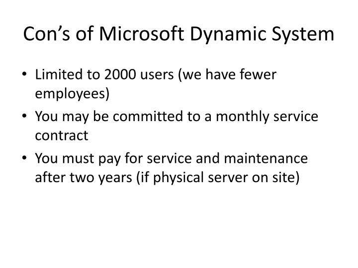 Con's of Microsoft Dynamic System