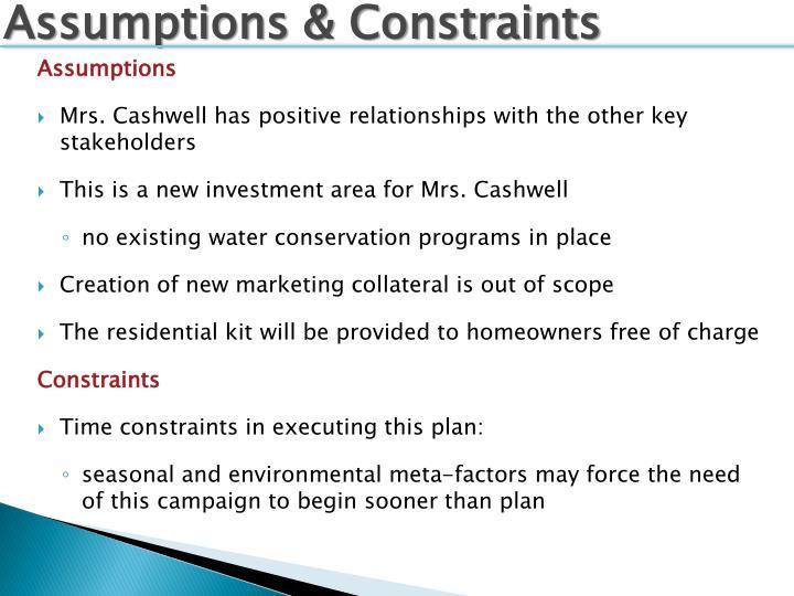 Assumptions & Constraints