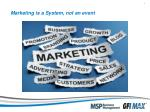 marketing is a system not an event