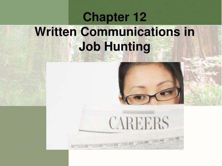 chapter 12 written communications in job hunting n.