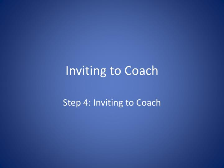 inviting to coach n.