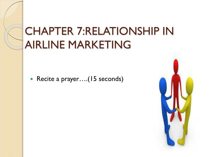 chapter 7 relationship in airline marketing n.