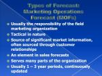 types of forecast marketing operations forecast mofs