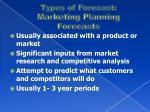 types of forecast marketing planning forecasts