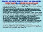 coupon ads deals cad or daily ads deals dad hemat uang dan menghasilkan uang