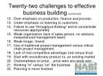 twenty two challenges to effective business building continued
