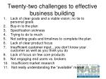 twenty two challenges to effective business building