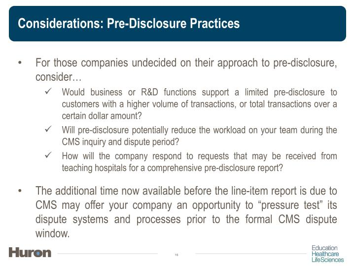Considerations: Pre-Disclosure Practices