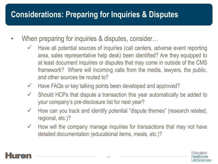 Considerations: Preparing for Inquiries & Disputes