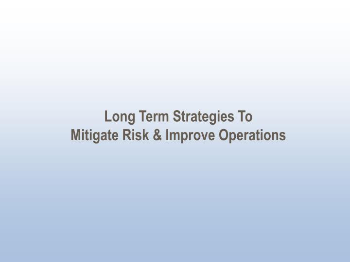 Long Term Strategies To
