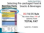 healthy food @ work s electing pre packaged food snacks beverages