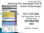 healthy food @ work selecting pre packaged food snacks beverages