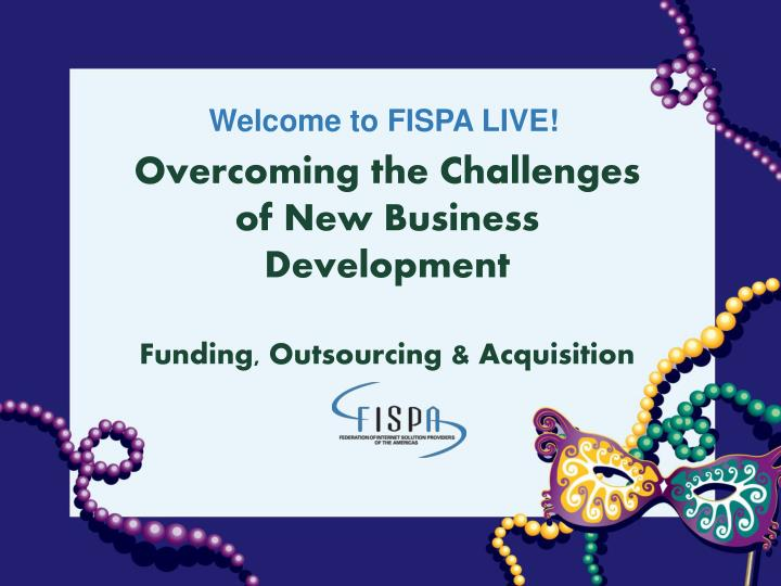 overcoming the challenges of new business development funding outsourcing acquisition n.