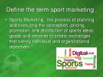 define the term sport marketing