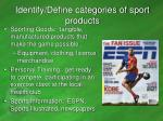identify define categories of sport products