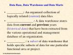 data base data warehouse and data marts