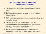 q6 what is the role of knowledge management systems