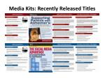 media kits recently released titles