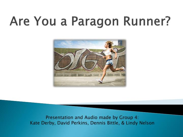 are you a paragon runner n.